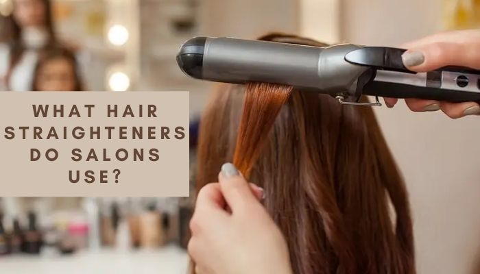 What straighteners do hair salons use?