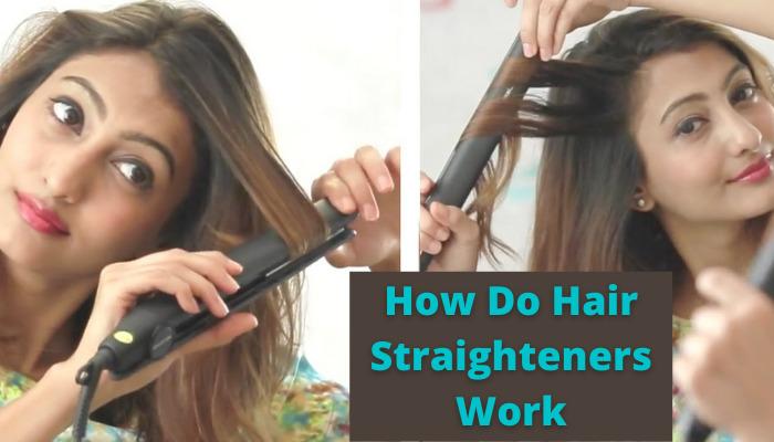 how does a hair straightener work scientifically